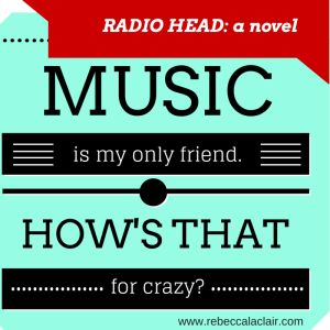 RADIO HEAD, a novel. Chapter One quote, Shelby