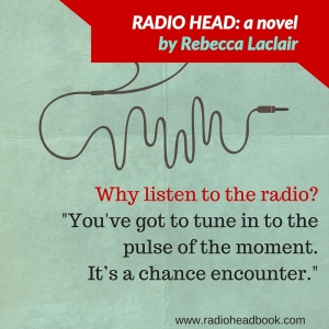 RADIO HEAD quote. Chapter One, Dad.