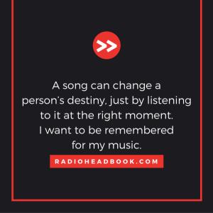 Quote from Zac Wyatt, Radio Head book